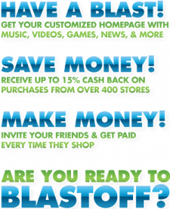 Save money and make money with Blastoff.