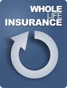 Whole life insurance.